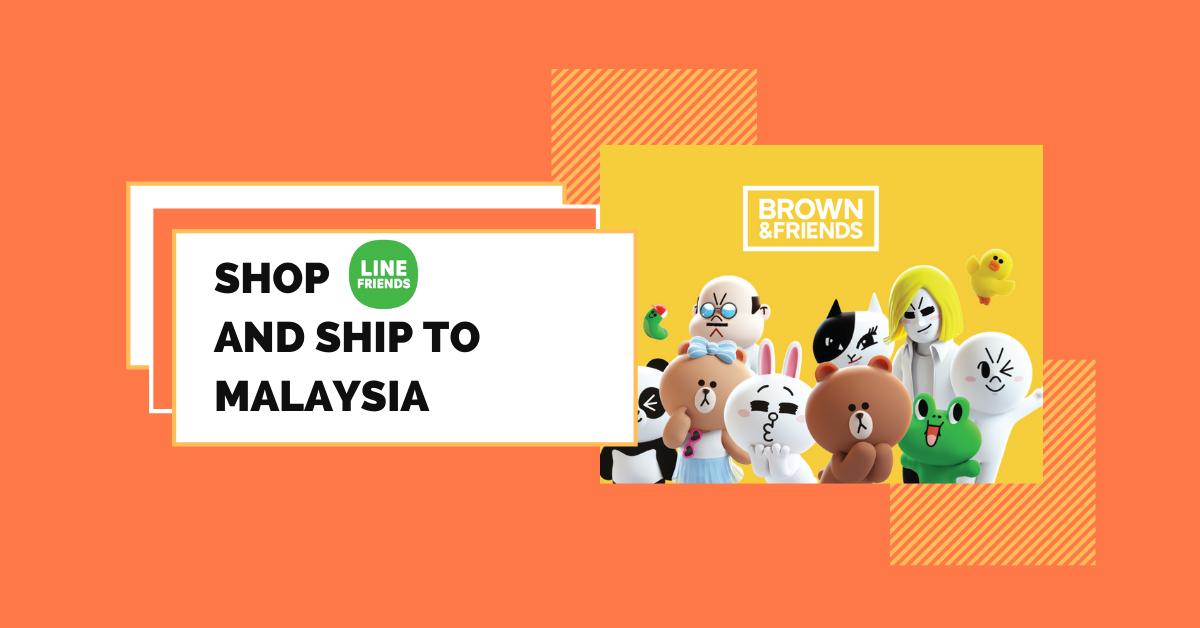 shop LINE FRIENDS ship to Malaysia