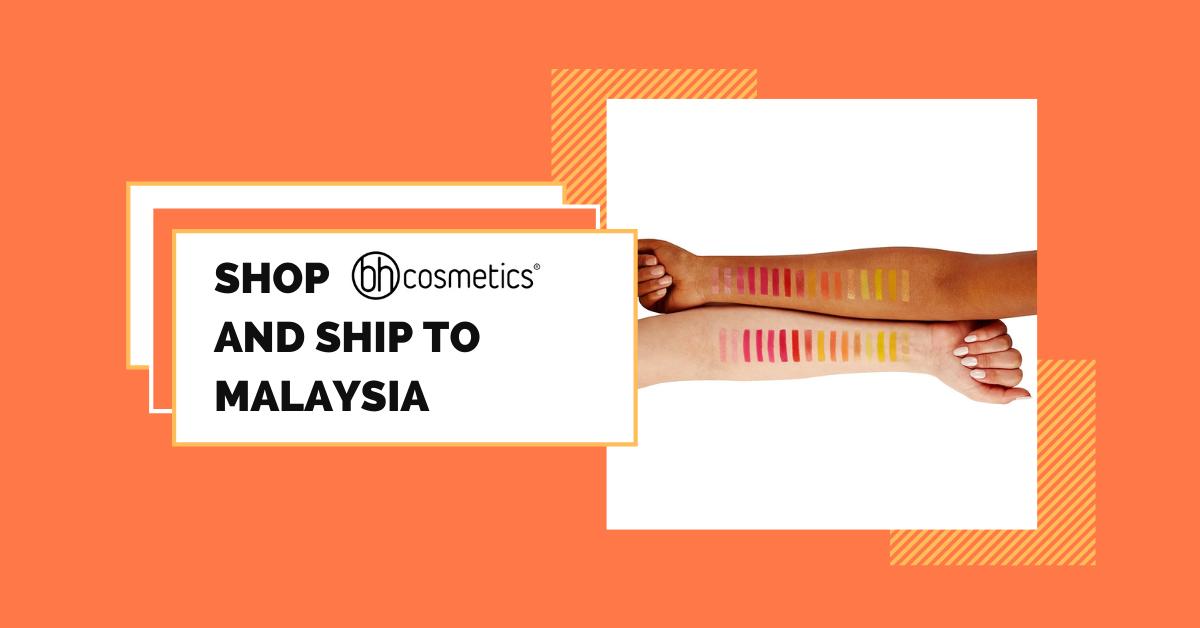 shop BH Cosmetics ship to Malaysia