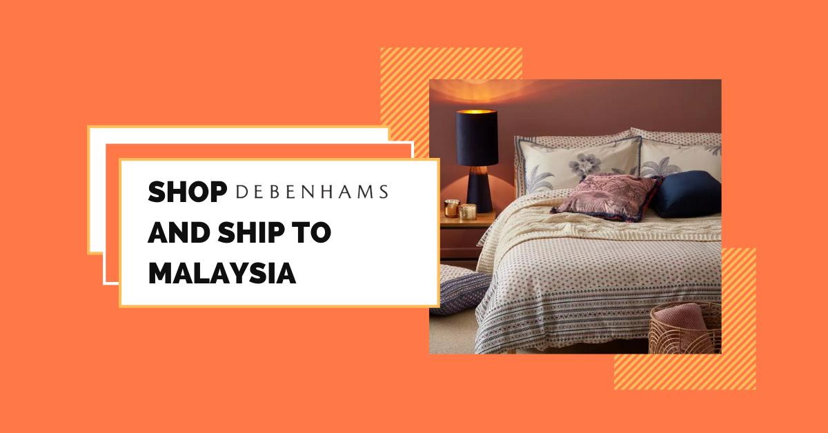 shop Debenhams ship to Malaysia