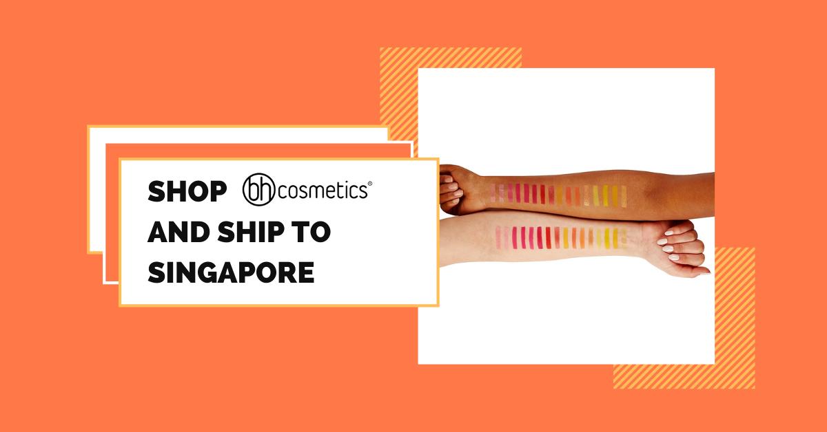 shop BH Cosmetics ship to Singapore