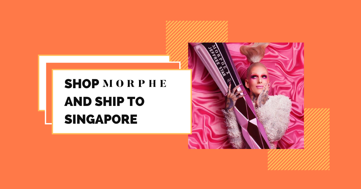 shop Morphe ship to Singapore