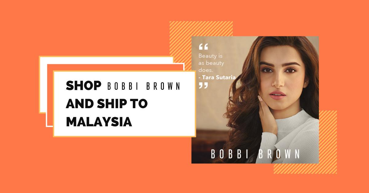 shop Bobbi Brown Cosmetics ship to Malaysia