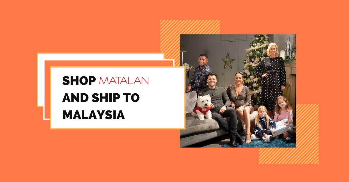 shop Matalan ship to Malaysia