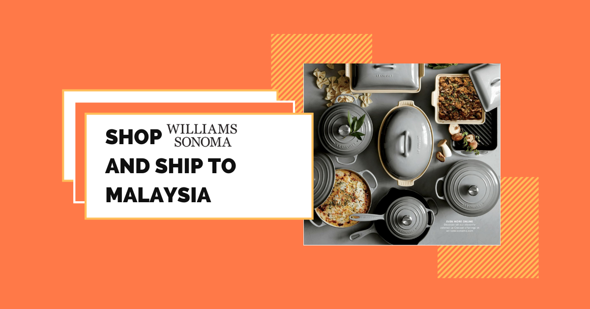 shop Williams Sonoma ship to Malaysia