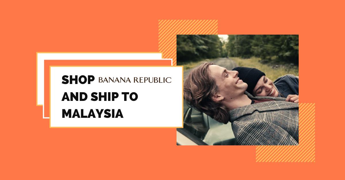 shop Banana Republic ship to Malaysia
